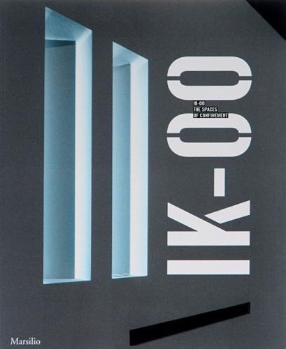 IK-00. The Spaces of Confinement