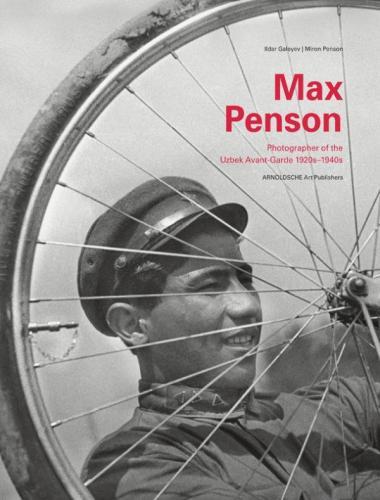 Galeyev I. Max Penson. Soviet Avant-Garde Photographer