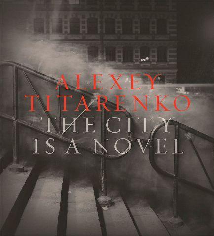 «The City is a Novel»